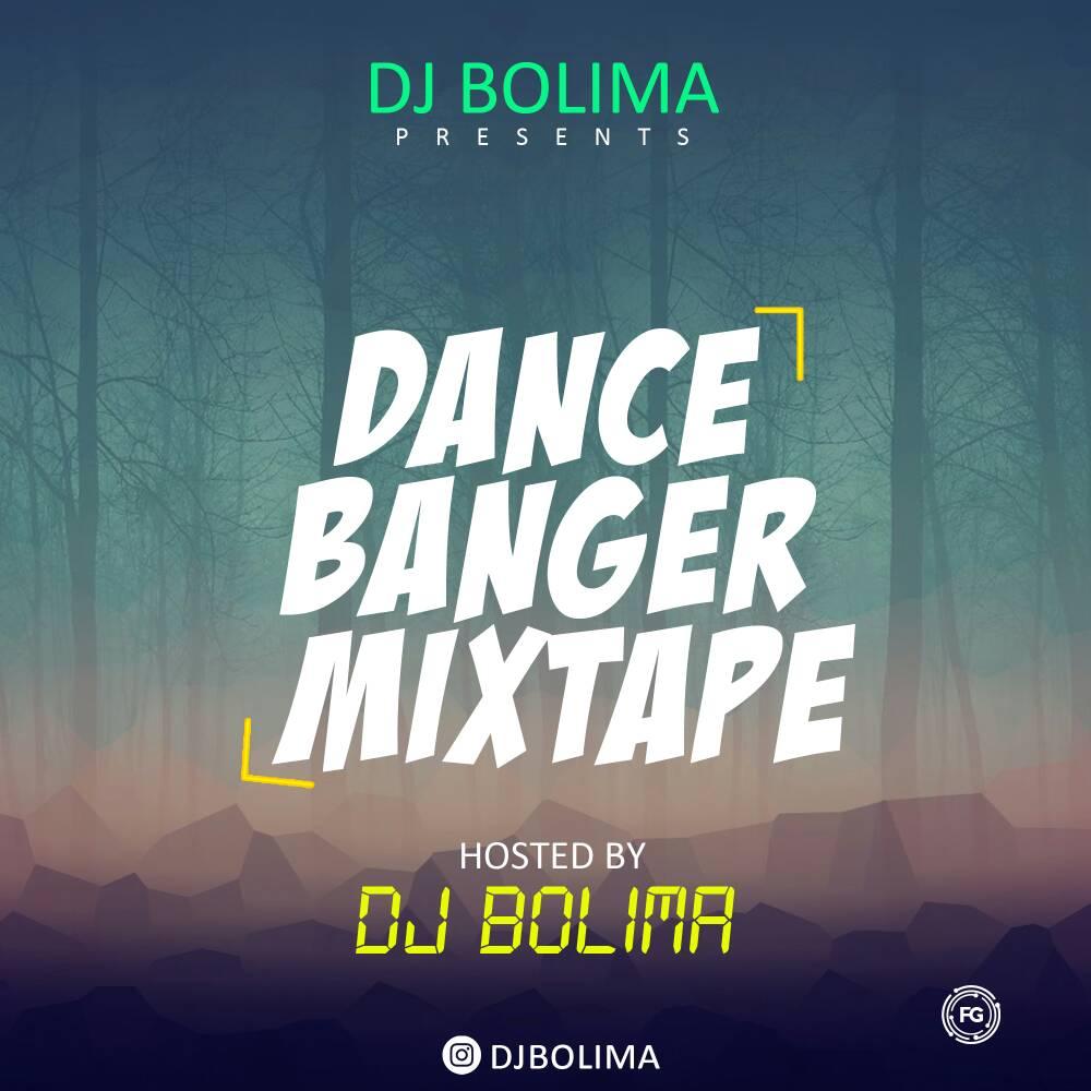 Dj Bolima - Dance Banger Mix