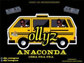 Ollyz - Anaconda (Osha Pra Pra)