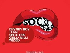Destiny Boy - Soco (Wizkid's Cover)