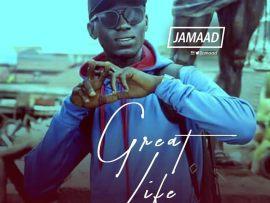 Jamaad – Great Life