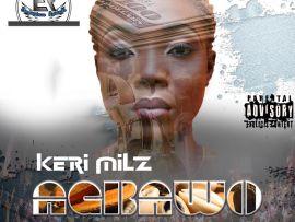 Keri Milz - Agbawo (Prod. By Dumas)