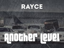 Rayce – Another Level