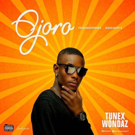 Tunex Wondaz - Ojoro