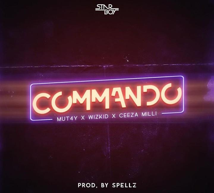 Wizkid X Mut4y X Ceeza Milli – Commando (Prod. Spellz)