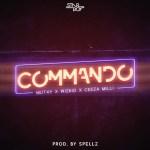 Wizkid-X-Mut4y-X-Ceeza-Milli-–-Commando-Prod.-Spellz Audio Music
