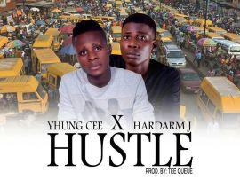 Yhung Cee - Hustle Ft. Hardarm J