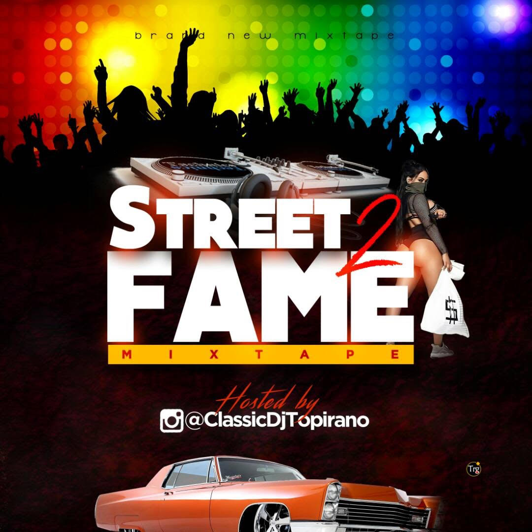 MIXTAPE: DJ Topirano - Street 2 Fame Mix