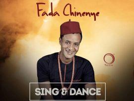 Fada Chinenye - Sing & Dance