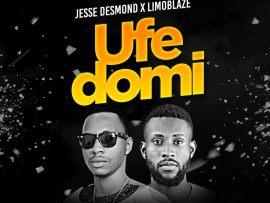 Jesse Desmond X Limoblaze - Ufe Domi