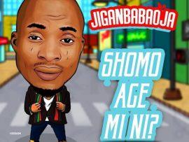 Jiganbabaoja – Sho Mo Age Mi Ni