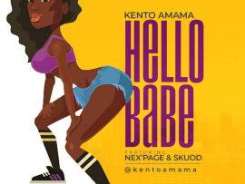 KentoAmama - Hello Babe ft. Nex Page x Skuod