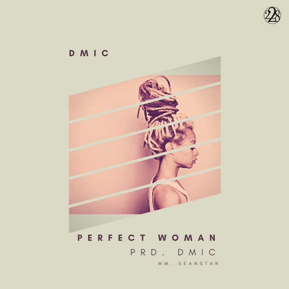 Dmic - Perfect Woman