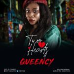 Queency – Two Hearts
