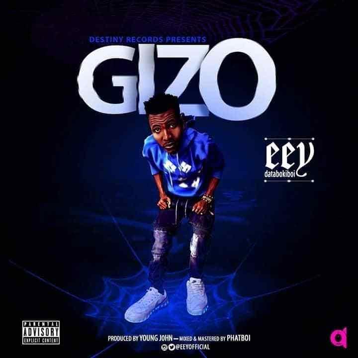 Eey - GIZO (Prod. Young John)