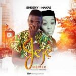 Shegxy X Makas – Jeje Remix