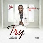 Adashiouz – Try (Prod. SmoothKiss)