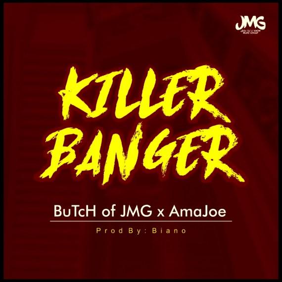 Butch of JMG X AmaJoe - Killer Banger (Prod. Biano)