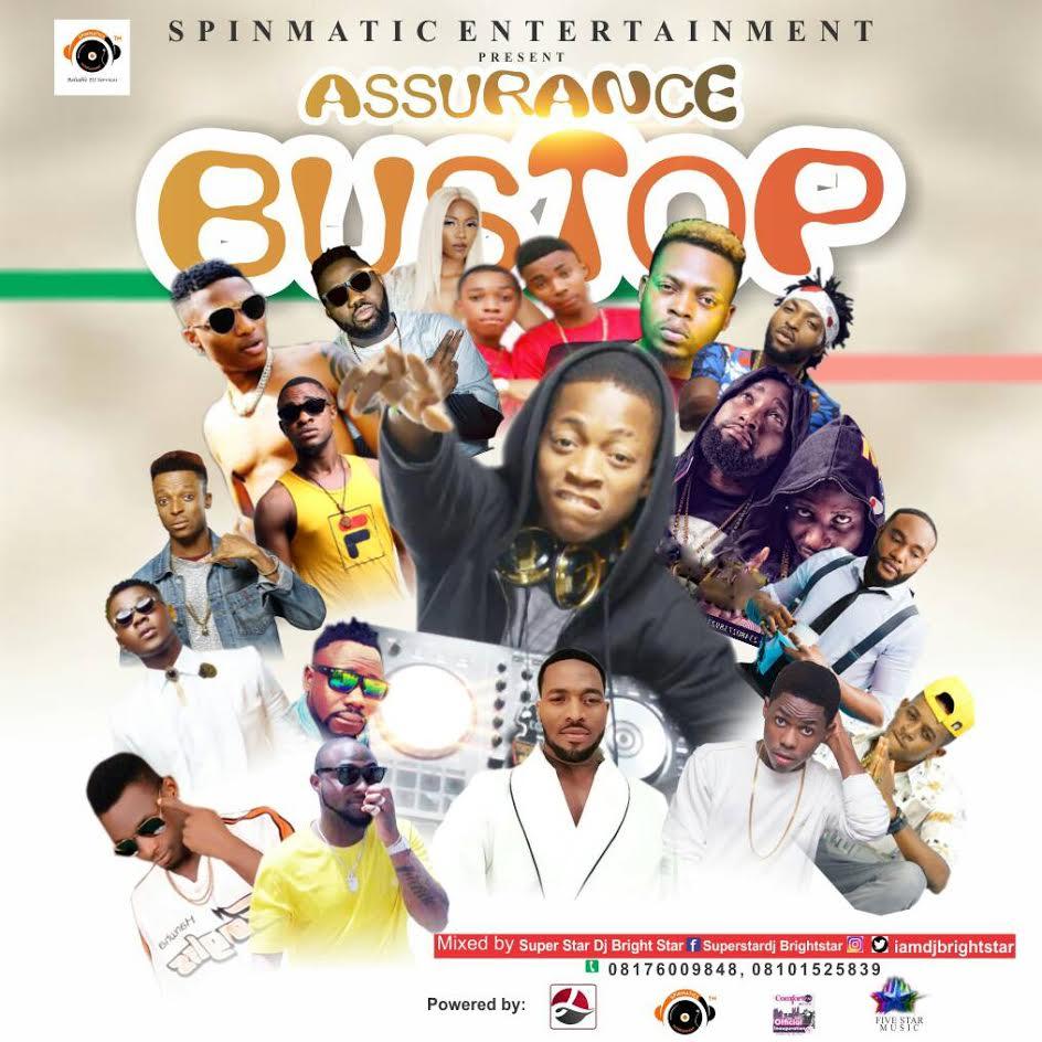 DJ-Brightstar-Assurance-Bustop Mixtapes Recent Posts