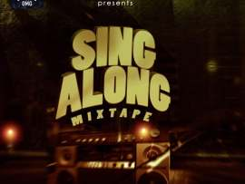 MIXTAPE: Dj OMG – Sing Along