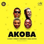 JuniorBoy X Teeban X Dj Risky X Small Doctor – Akoba (Mixed. Chilly Ace)