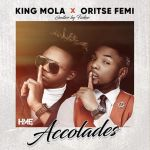 King Mola ft Oritse Femi – Accolades