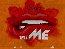 Kylez – Tell Me
