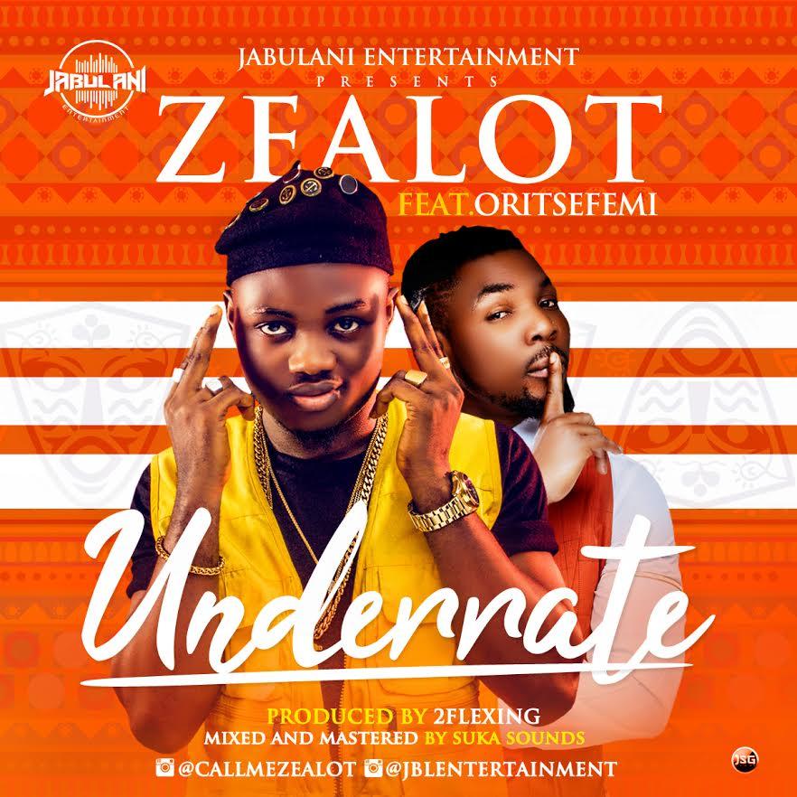 Zealot-Ft.-Oritsefemi-Underrate Audio Music Recent Posts