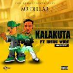 Mr Dullar – Kalakuta feat. Iberu Wire