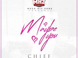 CHIEF ft. Kue Bounce - Maybe You