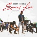 Xbreazy ft. Otega – Spread love (Prod. by Xbreazy)