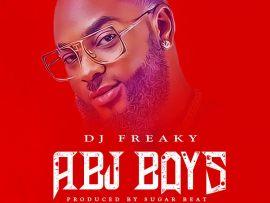 Dj Freaky - Abj Boys