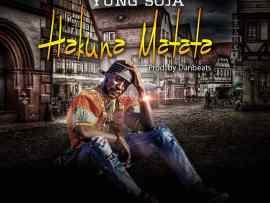 Yung Soja - Hakuna Matata