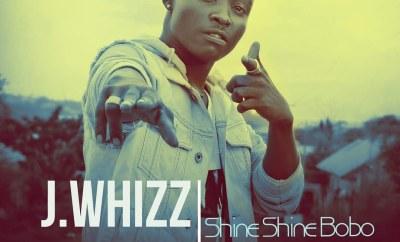 J.whizz - Shine Shine Bobo (Prod By Adex Da Flex)