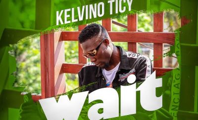 Kelvino Ticy - Wait (Prod. Willy F)