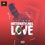 Lil-Kem-–-International-Love Audio Music Recent Posts Singles
