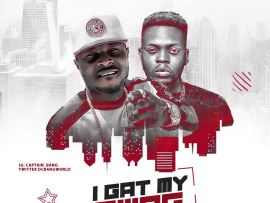Captain Bang ft Olamide - I Gat My Swag