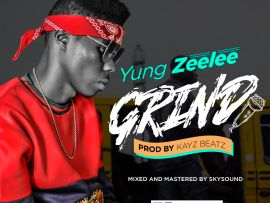 Yung Zeelee - Grind
