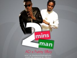 AD x Funny Effizy - 2 Mins Man