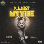 K.West – My Vibe