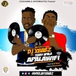 Dj Xbabz ft. Terry Apala - Apala Wi-Fi