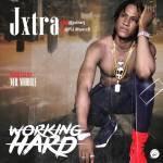 Jxtra RJ - Working Hard [Prod. By Mr Moore]