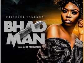 Princess Vanexxa - Bhad Man