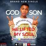 Gospel Music: God Son - He Lifted My Soul