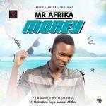 Mr-Afrika-–-Money-Prod.-HemyKul Audio Music Vídeos