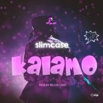 Slimcase-–-Kalamo-300x300 Audio Music Recent Posts
