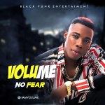 Volume – No Fear