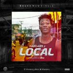 Hardarm J – Local (Prod. by 2BAM)