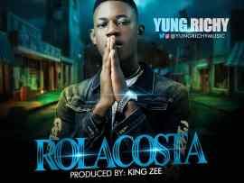 Yung Richy - Rolacosta