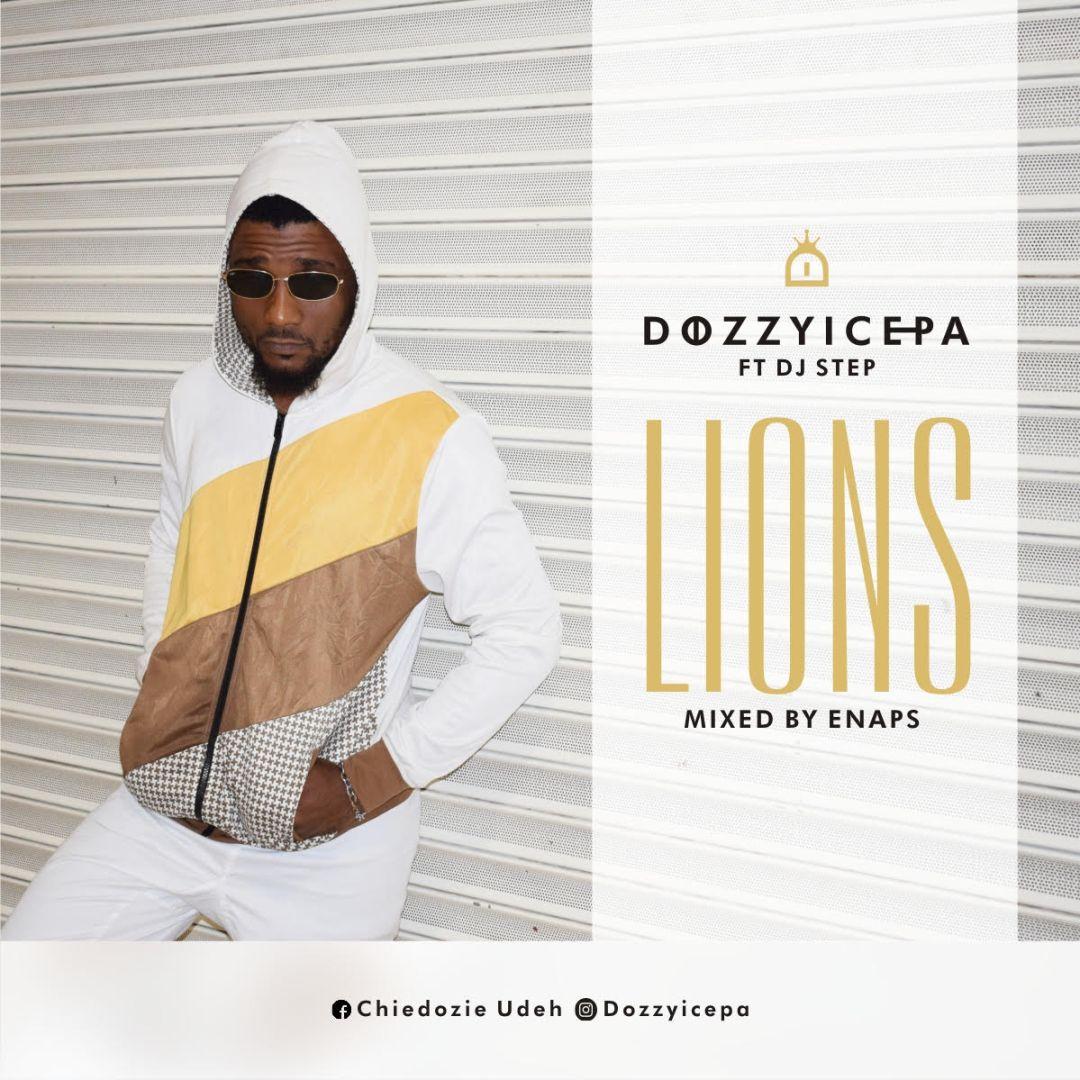 Dozzyicepa-ft-Dj-Step-–-Lion Audio Music