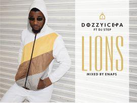 Dozzyicepa ft Dj Step – Lion